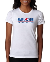 Ladies' White T-Shirt - Employee Appreciation